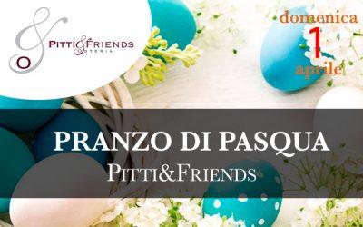 Domenica 1 aprile 2018 – Pranzo di Pasqua Pitti&Friends