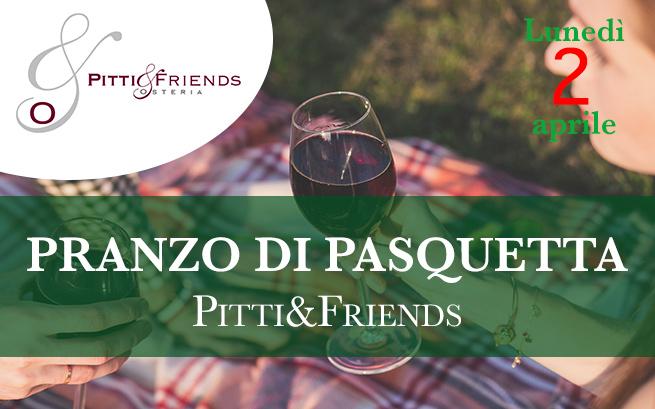 Lunedì 2 aprile 2018 – Pranzo di Pasquetta Pitti&Friends