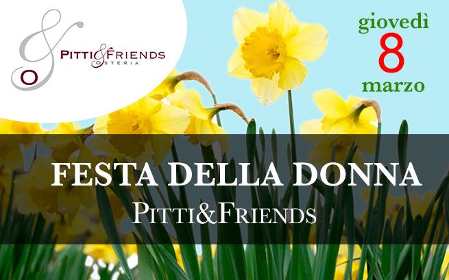 Festa della Donna Pitti&Friends