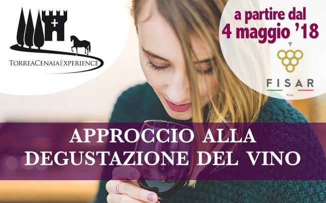 Dal 4 maggio 2018 – Approccio alla Degustazione del Vino