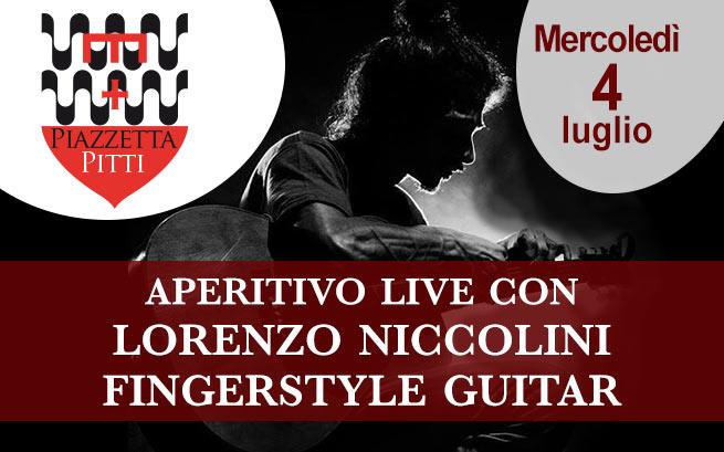 Mercoledì 4 luglio 2018 – Aperitivo Live con Lorenzo Niccolini Fingerstyle Guitar