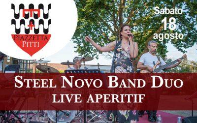 Sabato 18 agosto 2018 – Steel Novo Band Duo live aperitif