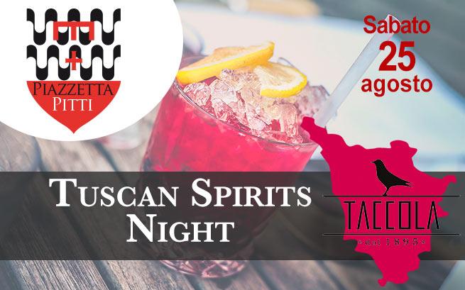 Sabato 25 agosto 2018 – Tuscan Spirits Night