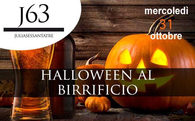 Mercoledì 31 ottobre 2018 – Halloween al Birrificio J63