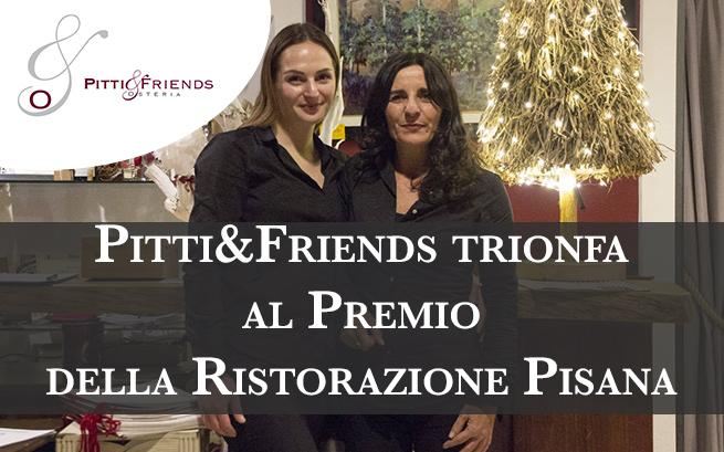 Pitti&Friends trionfa al Premio della Ristorazione Pisana